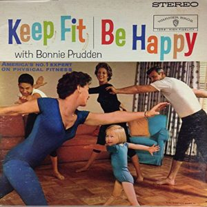 Keep Fit Be Happy by Bonnie Prudden