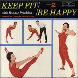 Keep Fit Be Happy Volume 2 by Bonnie Prudden