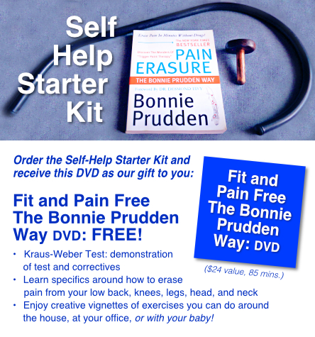 Self Help Starter Kit Plus FREE Fit and Pain Free Bonnie Prudden DVD